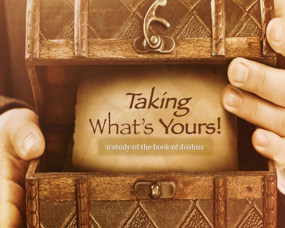 Thaking What's Yours! A study of the book of Joshua